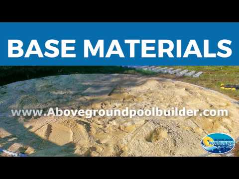 ?Above Ground Pool Base Materials