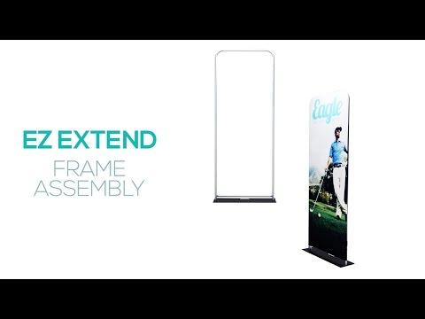 EZ Extend Frame Assembly
