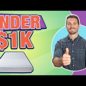 Best Mattress Under $1,000 (Top 6 BEDS!)