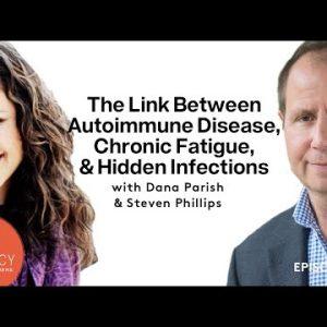 The Link Between Autoimmune Disease, Chronic Fatigue, And Hidden Infections